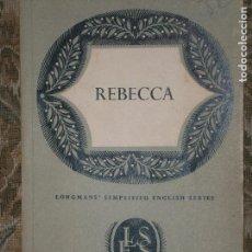 Libros antiguos: F1 REBECCA LONGOMANS SIMPLIFIED ENGLISH SERIES.EN INGLES.DAPHNE DU MAURIER. Lote 125942415