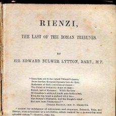 Libros antiguos: RIENZI-THE LAST OF THE ROMAN TRIBUNES EDWARD BULWER LYTTON- 1866-. Lote 125946799