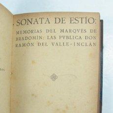 Libros antiguos: RAMÓN DEL VALLE INCLÁN. SONATA DE ESTÍO + SONATA DE PRIMAVERA. BARCELONA 1907. PRIMERA EDICIÓN. Lote 125948311