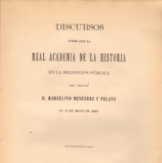 Libros antiguos: LA HISTORIA CONSIDERA COMO ARTE BELLA / M. MENÉNDEZ PELAYO - DISCURSO. Lote 125993631