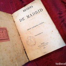 Libros antiguos: REVISTA DE MADRID 1883 CIENCIA -LITERATURA Y POLITICA VOL-VI IMPRENTA JOSE ROJAS -VARIOS AUTORES. Lote 126007039