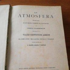 Libros antiguos: LA ATMÓSFERA. CAMILO FLAMMARION. 1875.. Lote 126010895