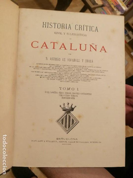 Libros antiguos: 'Historia crítica (civil y eclesiástica) de Cataluña'. Antonio de Bofarull y Brocá. (Completa) - Foto 2 - 126047127