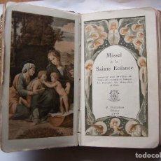 Libros antiguos: MISSEL DE LA SAINTE ENFANCE. TOTALMENTE DECORADO. ENCUADERNADO EN PIEL. 1937. NÚMERADO 199.. Lote 126061803
