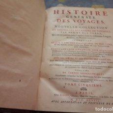 Libros antiguos: HISTOIRE GENERAL DES VOYAGES. TOME CINQUIEME. EDICIÓN DIDOT PARIS AUTÉNTICA DE 1748. RARO. Lote 126076655
