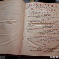 Libros antiguos: HISTOIRE GENERAL DES VOYAGES. TOME SIXIEME. EDICIÓN DIDOT PARIS AUTÉNTICA DE 1748. RARO. Lote 126077391