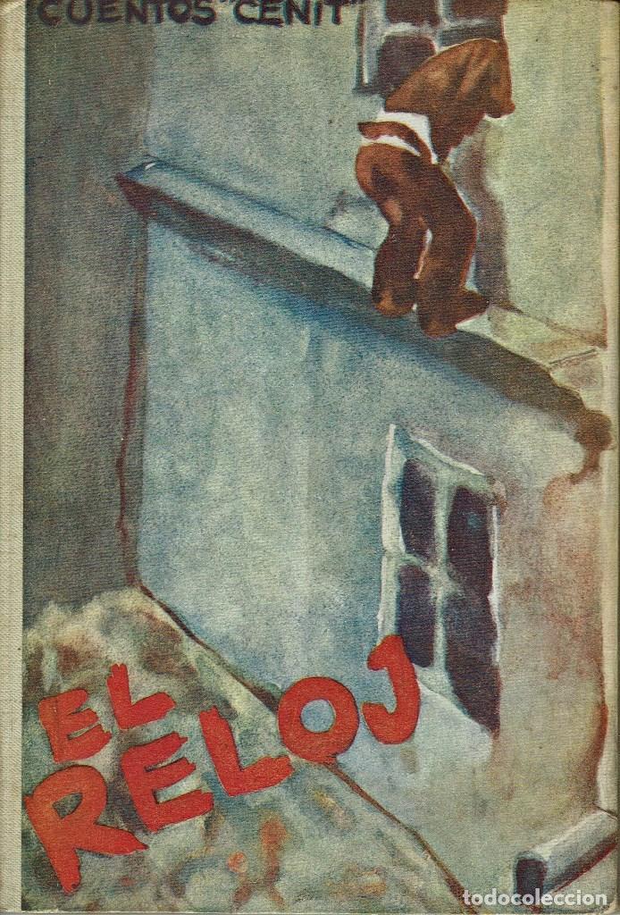 EL RELOJ, O LAS AVENTURAS DE PETIKA, POR L. PANTELEIEW. AÑO 1931 (2.5) (Libros antiguos (hasta 1936), raros y curiosos - Literatura - Narrativa - Otros)
