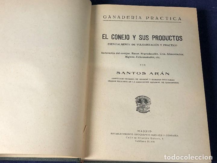 Alte Bücher: el conejo y sus productos santos aran ganaderia practica ppio s XX 21,5x16cms - Foto 4 - 126087535