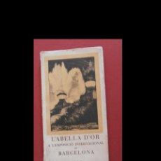 Libros antiguos: L'ABELLA D'OR A L'EXPOSICIÓ INTERNACIONAL DE BARCELONA 1929. Lote 126092915