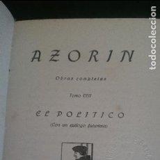 Libros antiguos: AZORIN-EL POLITICO 1919. Lote 126102559