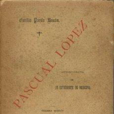 Libros antiguos: PASCUAL LÓPEZ, POR EMILIA PARDO BAZÁN. AÑO 1889 (2.5). Lote 126103631