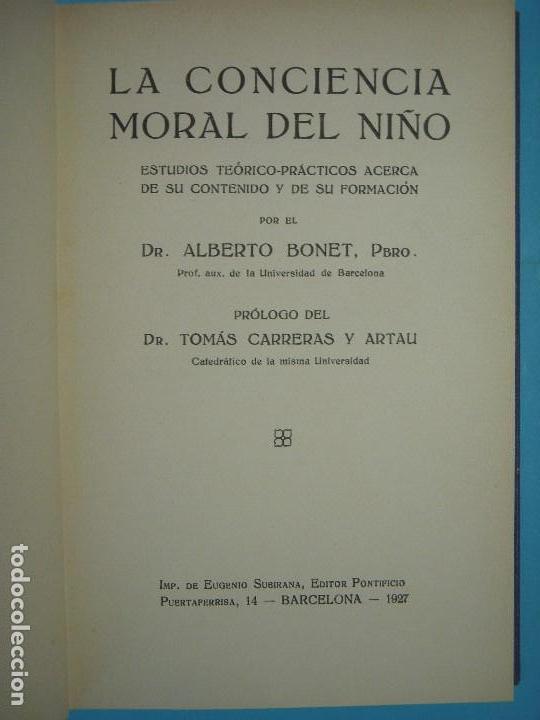 LA CONCIENCIA MORAL DEL NIÑO - ALBERTO BONET - IMPRENTA SUBIRANA 1927 1ª ED. (TAPA DURA, COMO NUEVO) (Libros Antiguos, Raros y Curiosos - Pensamiento - Otros)