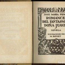 Libros antiguos: ROMANCE DEL FANTASMA Y DOÑA JUANITA, POR JOSÉ MARÍA PEMÁN. DEDICADO POR EL AUTOR. AÑO 1927 (2.5). Lote 126120187