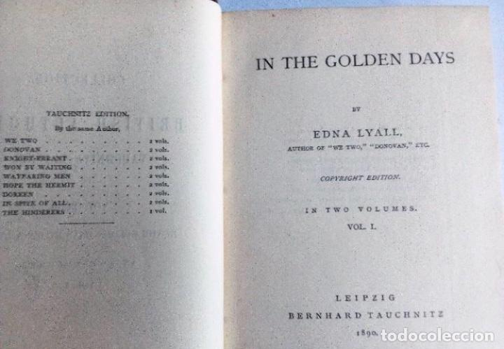 Libros antiguos: IN THE GOLDEN DAYS EDNA DYALL TAUCHNITZ, 1890 TWO VOLUMES IN THIS BOOK 295 + 295 PAGES. - Foto 2 - 126140975
