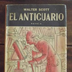 Libros antiguos: 1950, EL ANTICUARIO, WALTER SCOTT. BIBLIOTECA MUNDIAL SOPENA, ARGENTINA. Lote 126160139