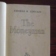 Libros antiguos: 1948, THE MONEYMAN, THOMAS B. COSTAIN. Lote 126166475