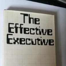 Libros antiguos: THE EFFECTIVE EXECUTIVE - PETER F DRUCKER. HEINEMAN 1969. Lote 126182675