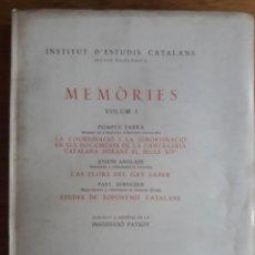 Libros antiguos: MEMÒRIES VOLUM I / POMPEU FABRA, JOSEPH ANGLADE, PAUL AEBISCHER / EDI. INSTITUT D'ESTUDIS CATALANS /. Lote 126187919