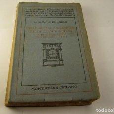 Libros antiguos: DELLE GUERRE BALCANICHE . DELLA GRANDE GUERRA . ALESSANDRO DE BOSDARI 1928.ITALIANO. Lote 126188623