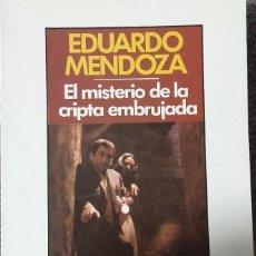 Libros antiguos: EL MISTERIO DE LA CRIPTA EMBRUJADA; EDUARDO MENDOZA - SEIX BARRAL 1983. Lote 126211695