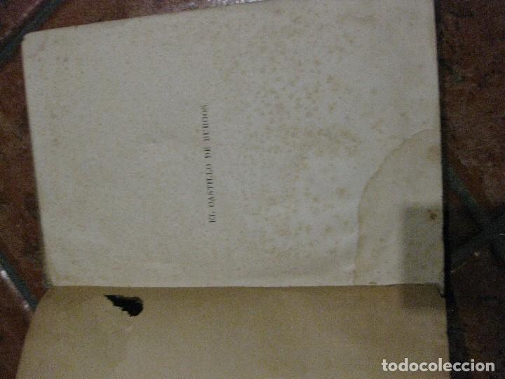 Libros antiguos: Monografia historica . el castillo de burgos . Eduardo de oliver .1893 il. barrio cortes . 226 pág - Foto 5 - 126212883