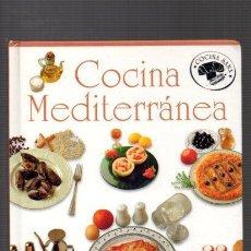 Libros antiguos: COCINA MEDITERRÁNEA - COCINA SANA - TODOLIBRO. Lote 126215411