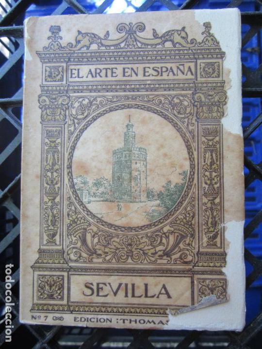 GUIA EL ARTE DE ESPAÑA , N.7 , SEVILLA , EDICION TOMAS , PATRONATO NACIONAL DE TURISMO (Libros Antiguos, Raros y Curiosos - Historia - Otros)