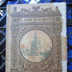 Libros antiguos: GUIA EL ARTE DE ESPAÑA , N.7 , SEVILLA , EDICION TOMAS , PATRONATO NACIONAL DE TURISMO. Lote 126241275