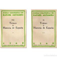 Libros antiguos: RAFAEL ALTAMIRA. TEMAS DE HISTORIA DE ESPAÑA, 1930. 2 TOMOS. Lote 126246952