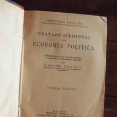 Libros antiguos: 1935, TRATADO ELEMENTAL DE ECONOMÍA POLÍTICA, ENRIQUE TRUCHY. Lote 126281791