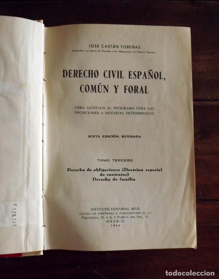 1944, DERECHO CIVIL ESPAÑOL COMÚN Y FORAL, JOSÉ CASTÁN TOBEÑAS, TOMO 3 (Libros antiguos (hasta 1936), raros y curiosos - Literatura - Narrativa - Otros)
