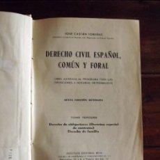 Libros antiguos: 1944, DERECHO CIVIL ESPAÑOL COMÚN Y FORAL, JOSÉ CASTÁN TOBEÑAS, TOMO 3. Lote 126283671