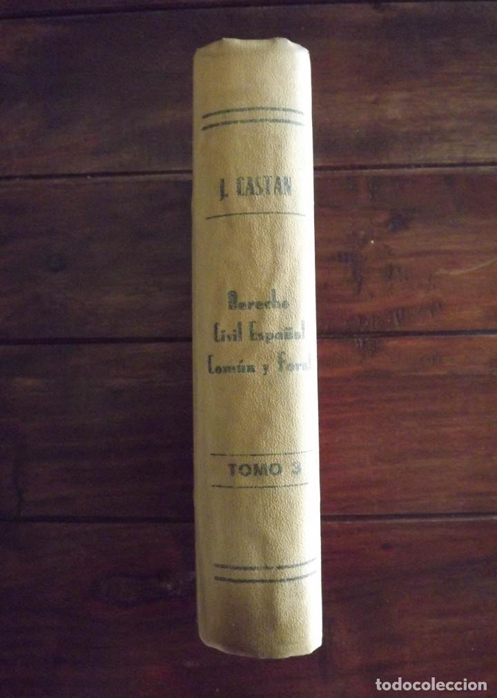 Libros antiguos: 1944, Derecho Civil español común y foral, José Castán Tobeñas, tomo 3 - Foto 3 - 126283671