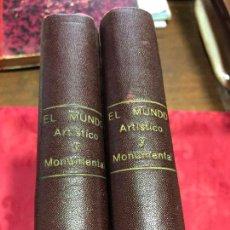 Libros antiguos: VOLUMEN I Y II DE EL MUNDO ARTISTICO Y MONUMENTAL -. Lote 126291223