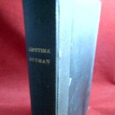 Libros antiguos: CRISTINA GUZMÁN, PROFESORA DE IDIOMAS. CARMEN DE ICAZA.. Lote 126297711