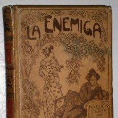 Libros antiguos: LA ENEMIGA POR JUAN FID DE ED. MONTANER Y SIMÓN EN BARCELONA 1903. Lote 126307143