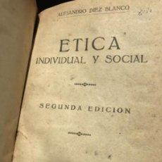 Libros antiguos: ANTIGUO LIBRO ETICA INDIVIDUAL Y SOCIAL SEGUNDA EDICIÓN 1933 AVILA. Lote 126329823