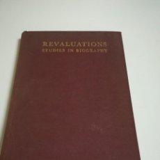 Libros antiguos: REVALUATIONS, STUDIES IN BIOGRAPHY, INGLÉS, 1931, OXFORD UNIVERSITY PRESS. Lote 126354287