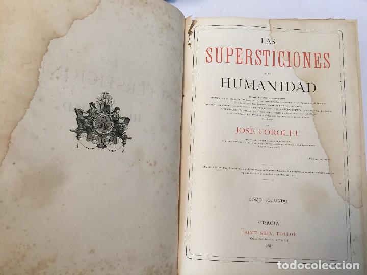 Libros antiguos: 1880.LAS SUPERSTICIONES DE LA HUMANIDAD. JOSÉ COROLEU. TOMO I Y II - Foto 14 - 126359179