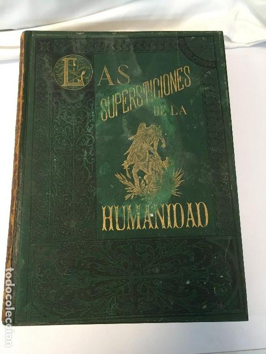 Libros antiguos: 1880.LAS SUPERSTICIONES DE LA HUMANIDAD. JOSÉ COROLEU. TOMO I Y II - Foto 18 - 126359179