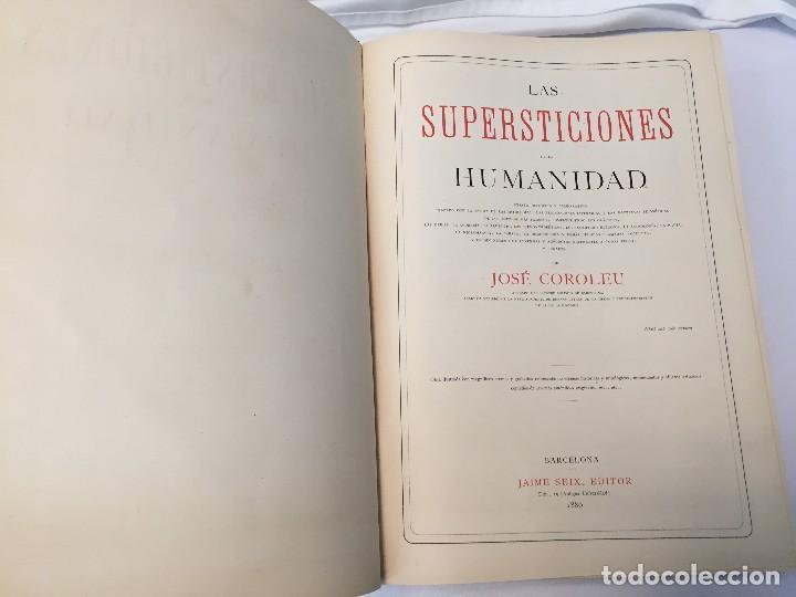 Libros antiguos: 1880.LAS SUPERSTICIONES DE LA HUMANIDAD. JOSÉ COROLEU. TOMO I Y II - Foto 21 - 126359179
