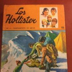 Libros antiguos: LOS HOLLISTER EN EL CAMPAMIENTO DE NIEVE - JERRY WEST - TORAY - 1981. Lote 126369751