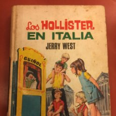 Libros antiguos: LOS HOLLISTER EN ITALIA - JERRY WEST - TORAY - . Lote 126369927