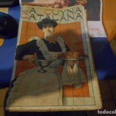 Libros antiguos: LA CUYNA CATALANA 1908 SEGONA EDICIO, LIBRO COCINA CUINA. Lote 126405807