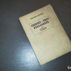 Libros antiguos: SANTIAGO RUSIÑOL. MÀXIMES I MALS PENSAMENTS. 1927 (SEGUNDA EDICIÓN). ANTONI LÓPEZ LLIBRETER. Lote 126489427