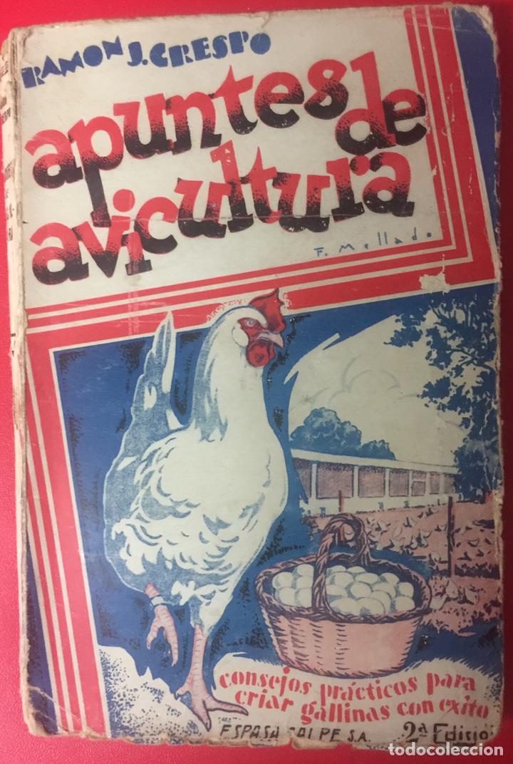 LIBRO APUNTES DE AVICULTURA- RAMÓN J. CRESPO - 2ª ED - 1930 (Libros Antiguos, Raros y Curiosos - Cocina y Gastronomía)
