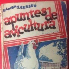 Livres anciens: LIBRO APUNTES DE AVICULTURA- RAMÓN J. CRESPO - 2ª ED - 1930. Lote 126491607