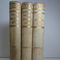 Libros antiguos: FOLKLORE Y COSTUMBRES DE ESPAÑA (3 TOMOS) EDICIÓN BARCELONA, 1933. Lote 126545135