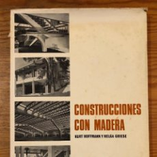 Libros antiguos: CONSTRUCCIONES CON MADERA(47€). Lote 126561183