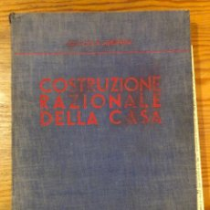Libros antiguos: COSTRUZIONE RAZIONALE DELLA CASA(47€). Lote 126561639
